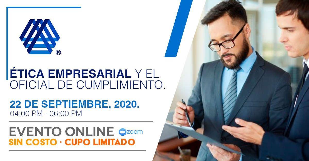 CONFERENCIA -ÉTICA EMPRESARIAL   Y  EL  OFICIAL  DE CUMPLIMIENTO