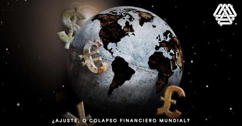¿Ajuste o colapso financiero mundial?
