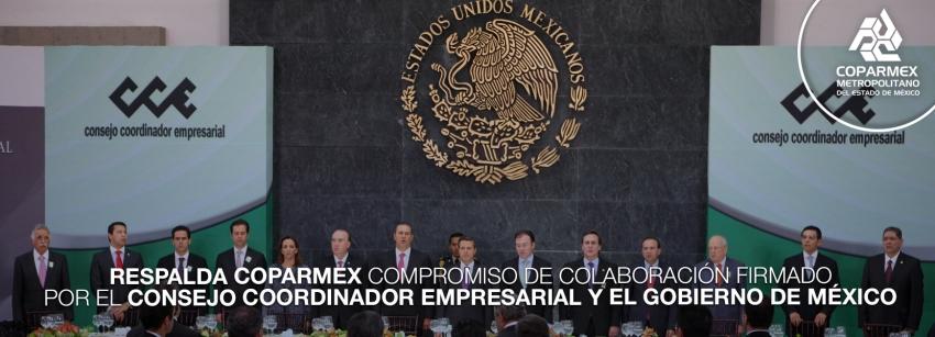 Respalda Coparmex compromiso de colaboración firmado por el consejo coordinador empresarial y el gobierno de México.