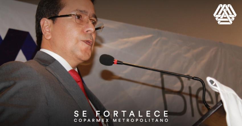 Se fortalece Coparmex Metropolitano.